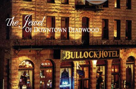 Bullock Hotel - Deadwood SD